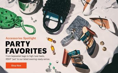 Accessories Spotlight, Party Favorites
